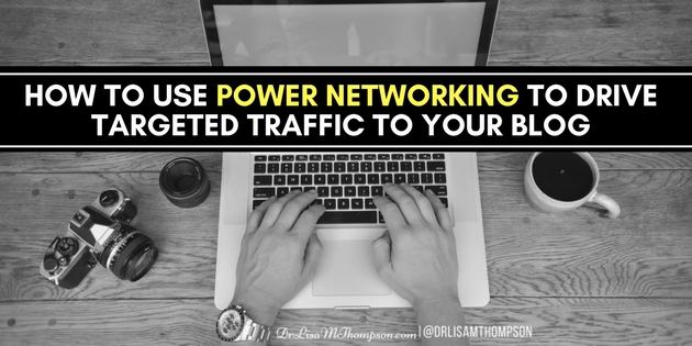 How to Use Power Networking to Drive Targeted Traffic