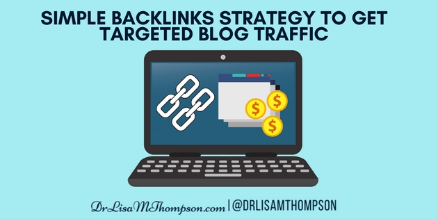 Simple Backlinks Strategy to Get Targeted Blog Traffic