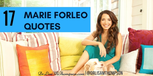 17 Powerful Marie Forleo Quotes for Home Business Owners