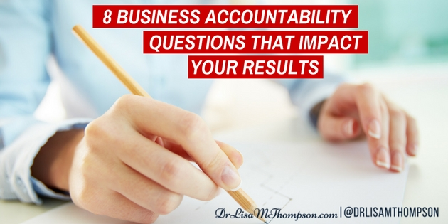 8 Business Accountability Questions That Impact Your Results