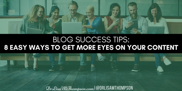 8 Easy Ways to Get More Eyes On Your Content