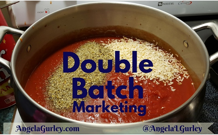 Make A Double-Batch Marketing