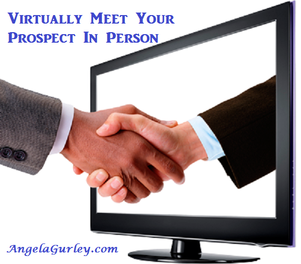 Virtually Meet Your Prospect In Person