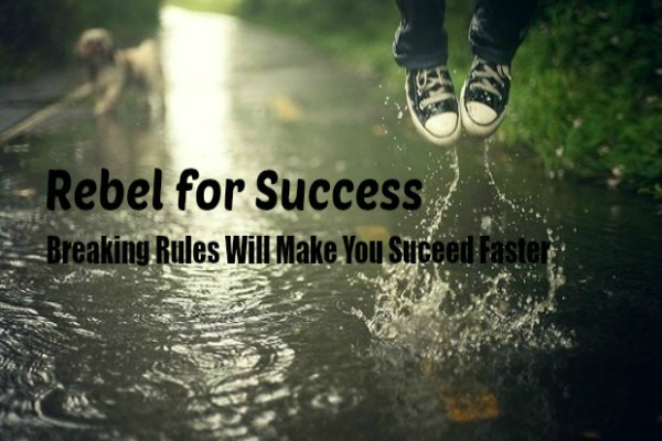 Rebel for Success