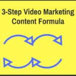 3-Step Video Marketing Content Formula