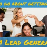 MLM Lead Generation – How To Go About Getting Leads