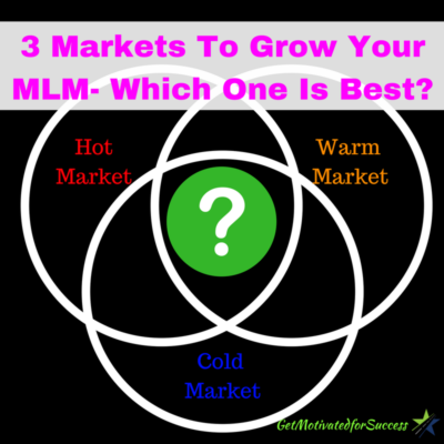 3 Markets To Grow Your MLM- Which One Is Best?