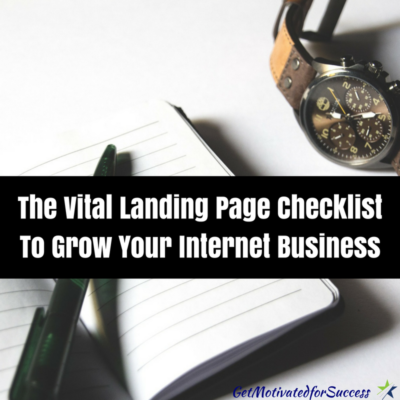 The Vital Landing Page Checklist To Grow Your Internet Business