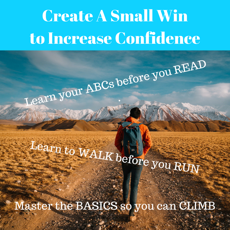 Create A Small Win – See Big Results