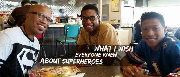 What I Wish Everyone Knew About Superheroes