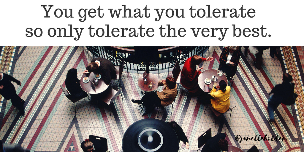 you-get-what-you-tolerate-1