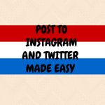 Post to Twitter and Instagram Made Easy