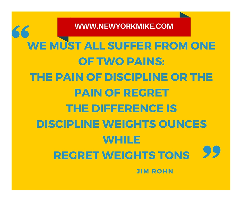 The Pain of Discipline or Regrets