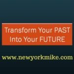 Don't Let Your Past Design Your Future
