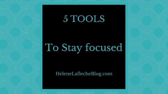 5 Tools To Stay Focused