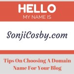 Tips On Choosing a Domain Name For Your Blog