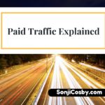 Paid Traffic Explained