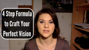 Simple 4 Step Formula to Craft Your Perfect Vision for Success