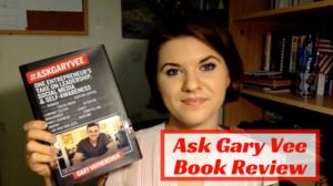 Ask Gary Vee Book Review – My 6 Biggest Takeaways