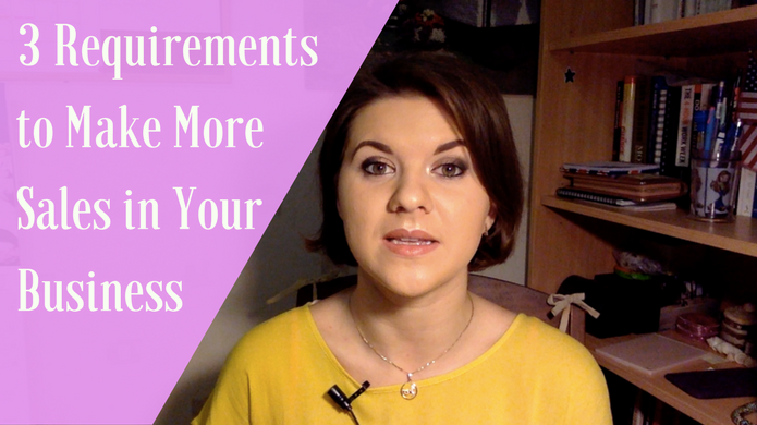 3 Requirements to Make More Sales in Your Home Business