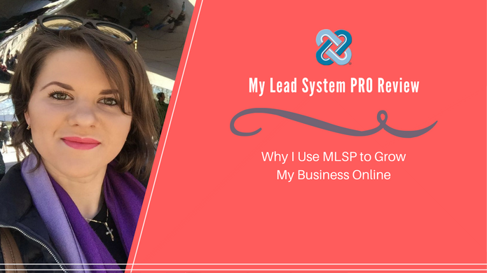 My Lead System PRO Review – Why I Use MLSP to Grow My Business Online