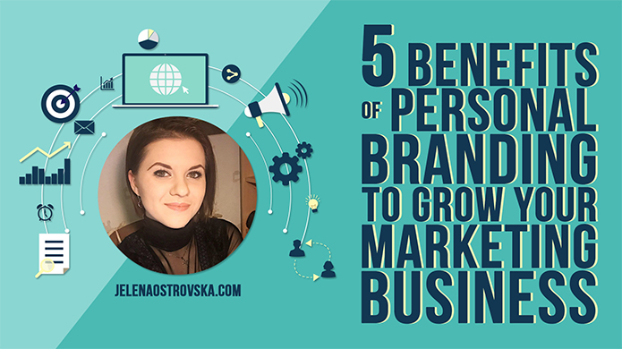 5 Benefits of Personal Branding to Grow Your Network Marketing Business