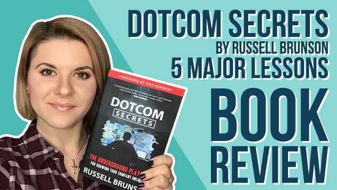DotCom Secrets by Russell Brunson – 5 Major Lessons | Book Review