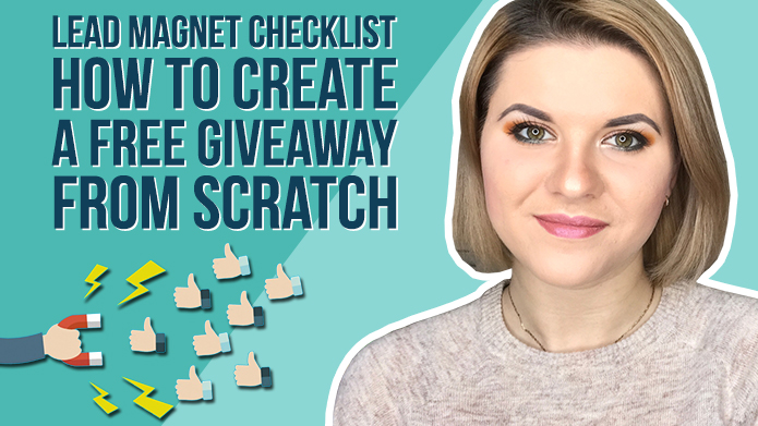 Lead Magnet Checklist – How to Create a Free Giveaway From Scratch