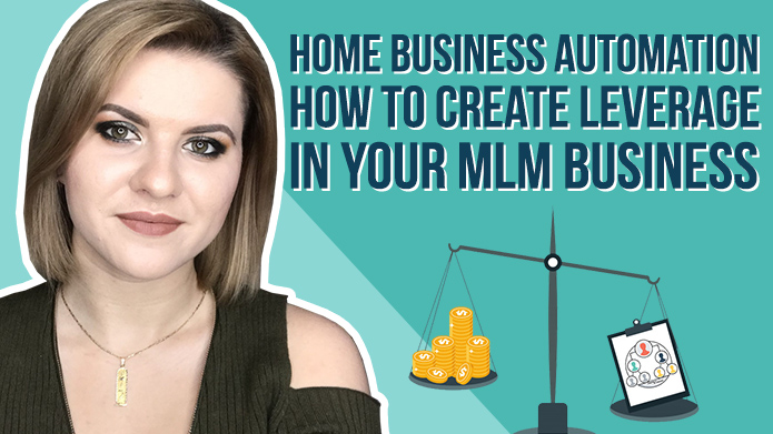 Home Business Automation – How to Create Leverage in Your MLM Business