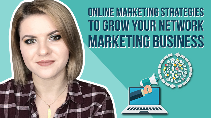 Online Marketing Strategies to Grow Your Network Marketing Business