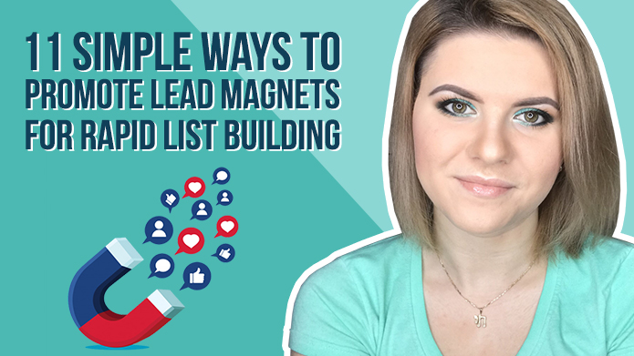 11 Simple Ways to Promote Lead Magnets for Rapid List Building