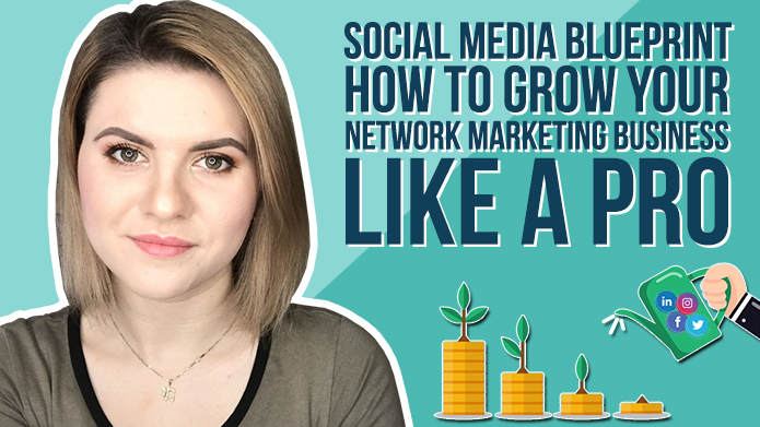 Social Media Blueprint – How to Grow Your Network Marketing Business Like a Pro