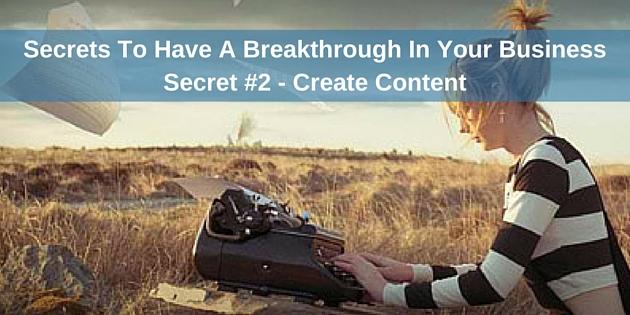 Breakthrough In Your Business Secret #2