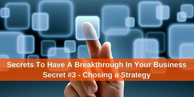 Breakthrough in Your Business – Secret #3