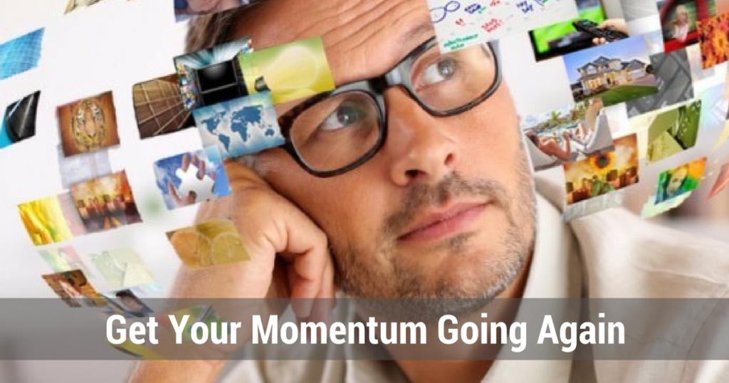 Get Your Momentum Going Again