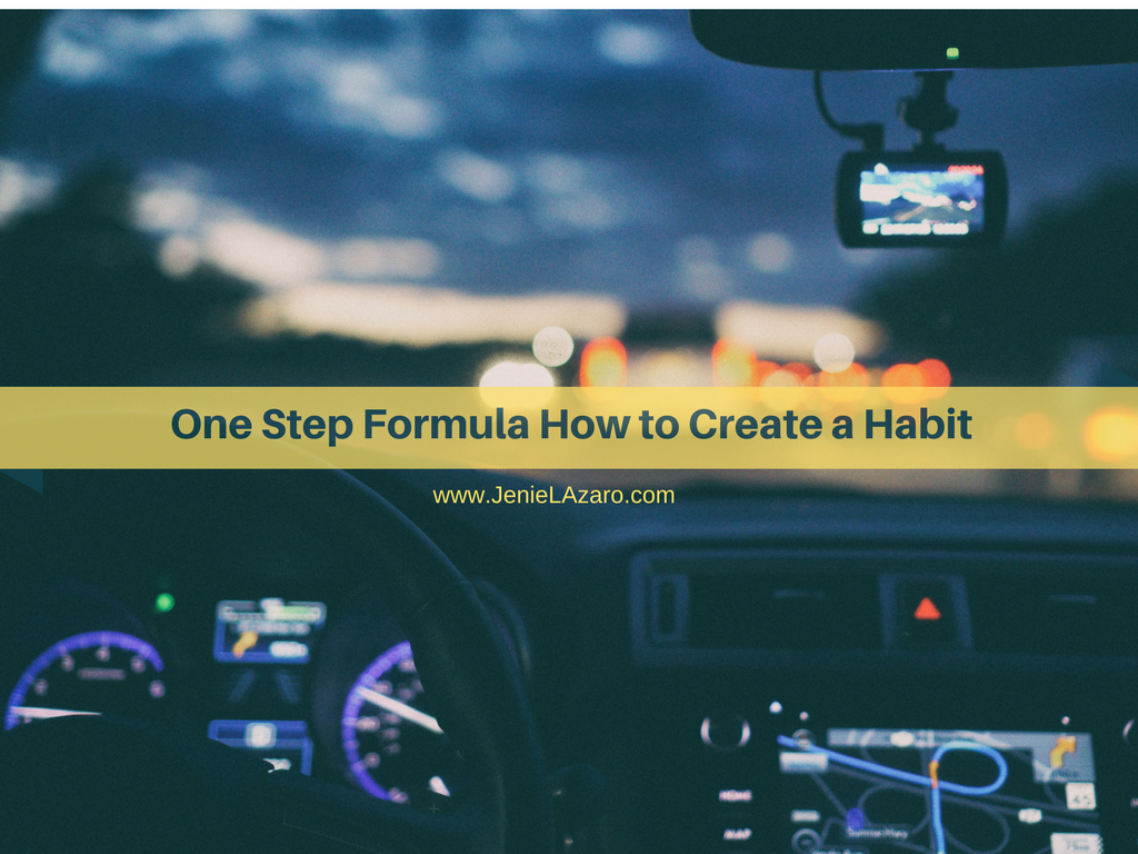 One Step Formula How to Create a Habit