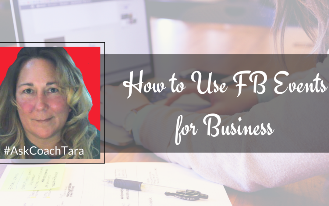 How to Use FB Events for Business