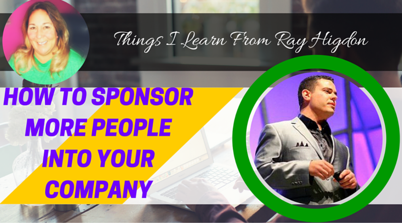 How to Sponsor more People into your Company