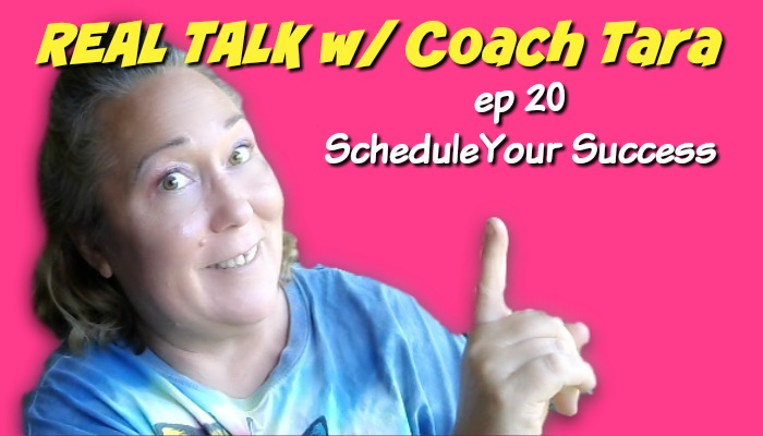 #RealTalk ep 20 Schedule Your Success
