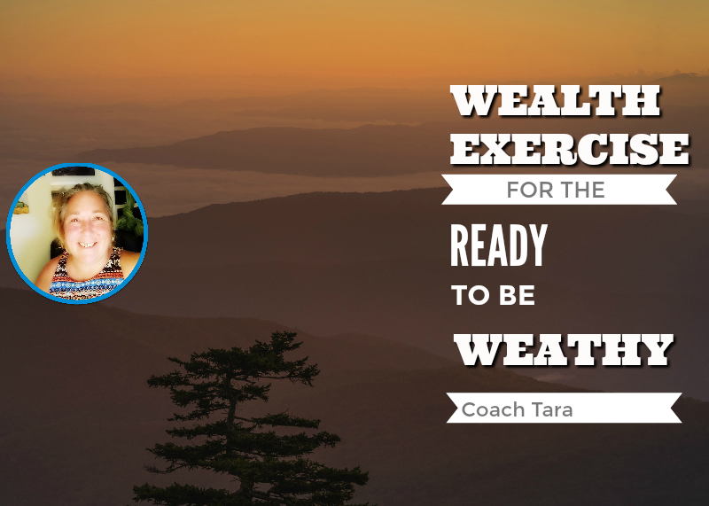 Wealth Exercise for The READY to Be Wealthy