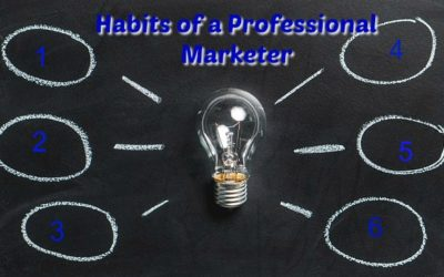 Six Habits of Professional Online Marketers