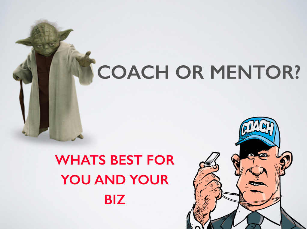 Is A Coach Or A Mentor Right For Your Business