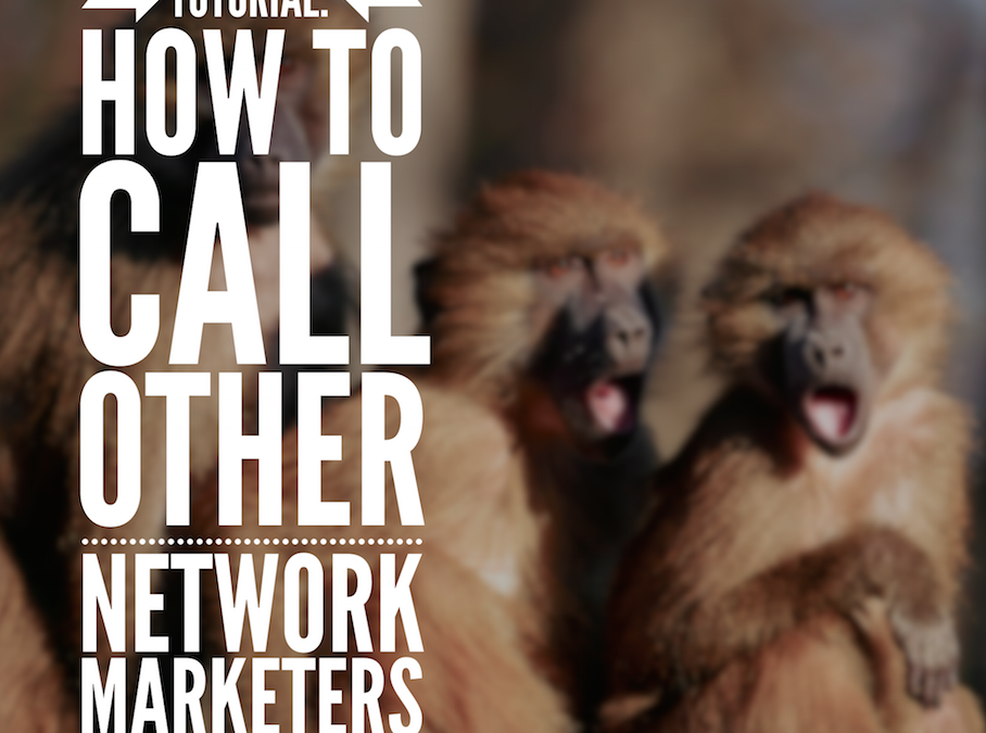 Calling Network Marketers