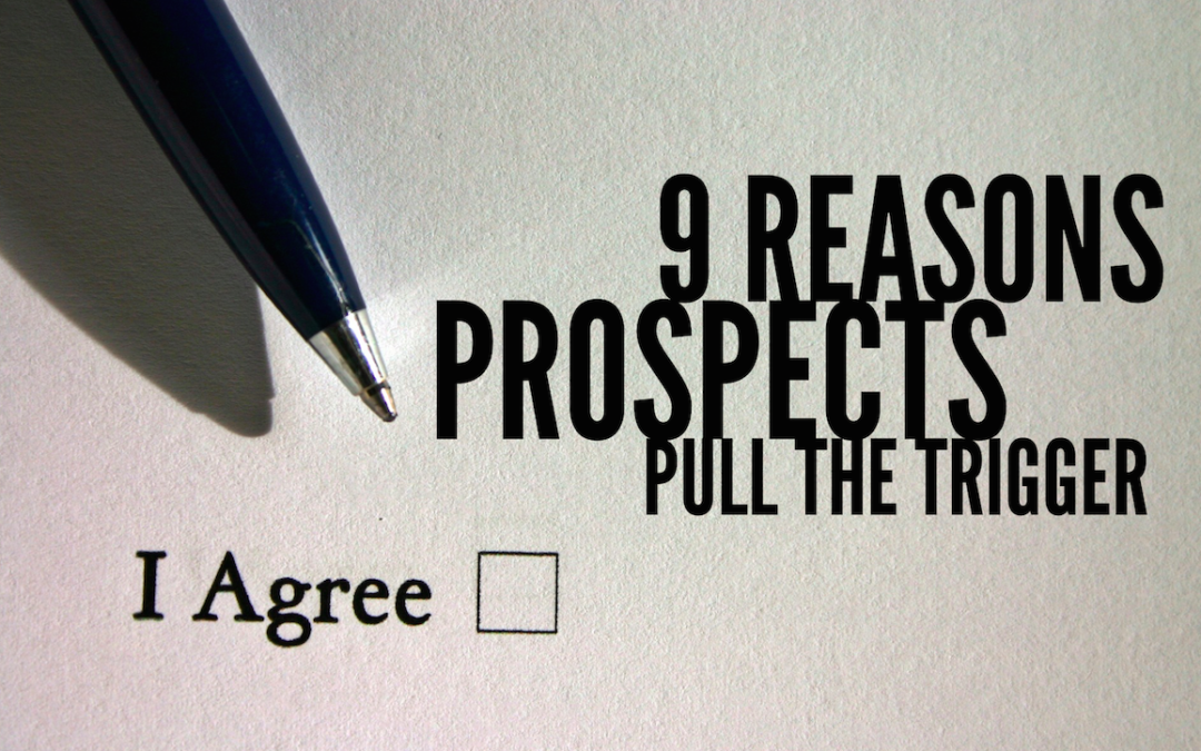 9 Reasons Prospects Say Yes