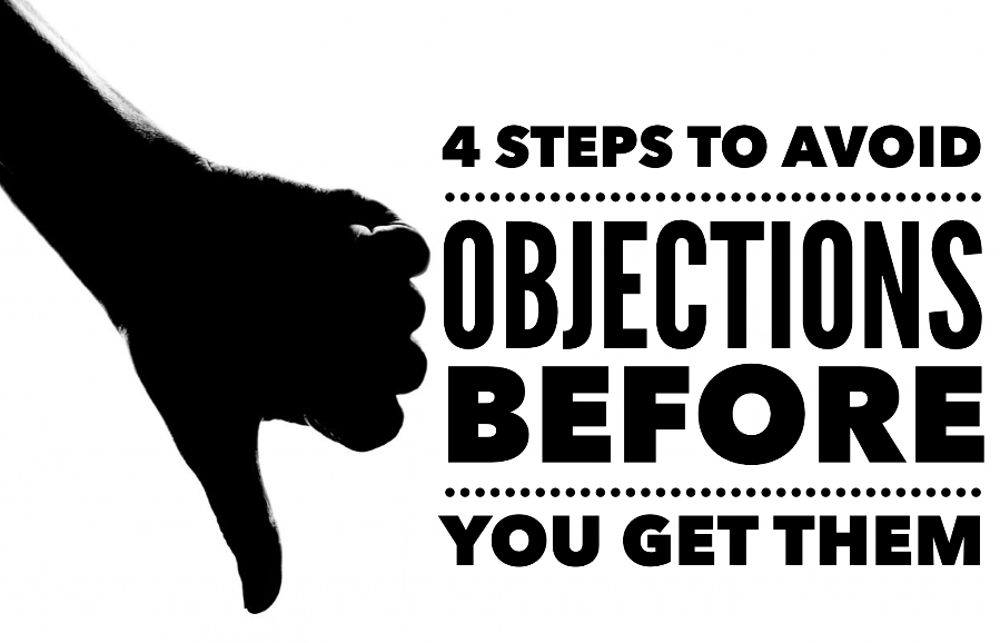 4 Steps To Avoiding Objections
