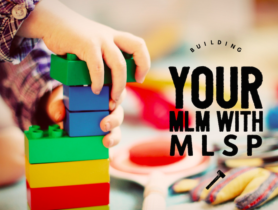 Using MLSP To Build Your MLM
