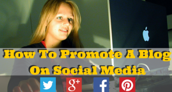 How To Promote A Blog On Social Media
