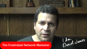 The Frustrated Network Marketer