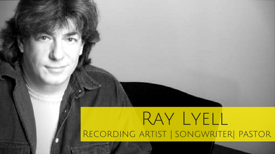 Ray Lyell: Serve Others With Your Creativity