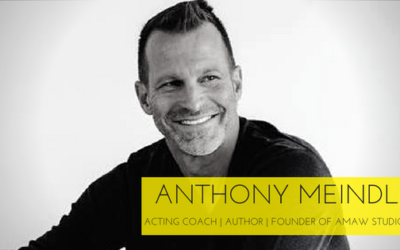 Anthony Meindl : The Truth About Acting , Connection, And Vulnerability